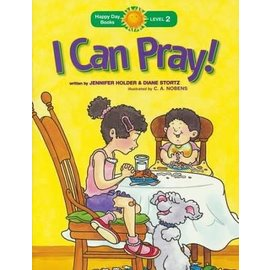 Happy Day Books, Level 2: I Can Pray!
