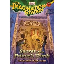 Imagination Station #7: Secret of the Prince's Tomb (Marianne Hering, Marshal Younger), Paperback