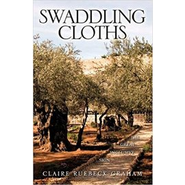 Swaddling Cloths (Claire Ruebeck-Graham), Paperback