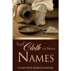 The Cloth of Many Names (Claire Ruebeck-Graham), Paperback