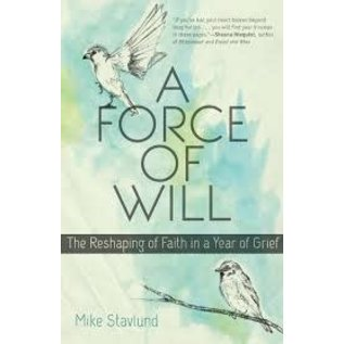 A Force of Will (Mike Stavlund), Paperback