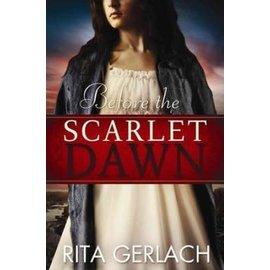 Daughters of the Potomac #1: Before the Scarlet Dawn (Rita Gerlach), Paperback