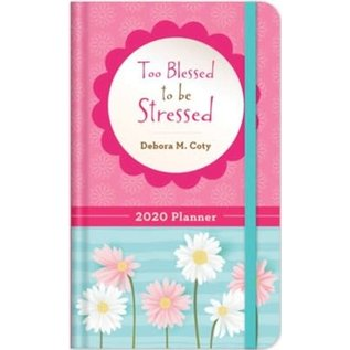 2020 Planner: Too Blessed to be Stressed