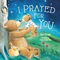 Board Book - I Prayed for You (Jean Fisher)