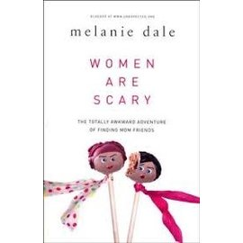 Women Are Scary (Melanie Dale), Paperback