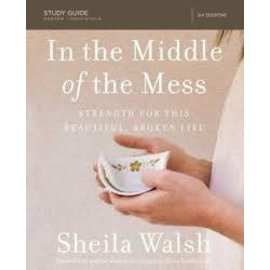 In the Middle of the Mess, Study Guide (Sheila Walsh), Paperback