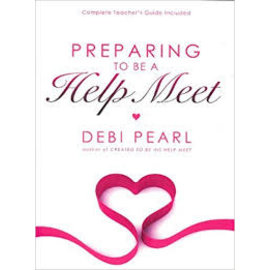 Preparing to be a Help Meet (Debi Pearl), Paperback