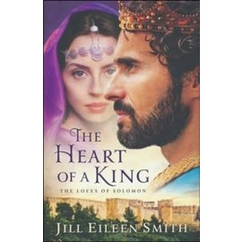 The Heart of a King (Jill Eileen Smith), Paperback