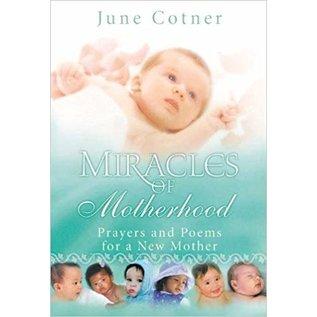 Miracles of Motherhood (June Cotner)