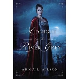 Midnight on the River Grey (Abigail Wilson), Paperback