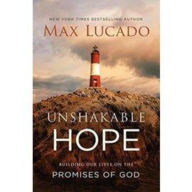 Unshakable Hope (Max Lucado), Hardcover