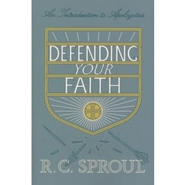 Defending Your Faith (R.C. Sproul), Paperback