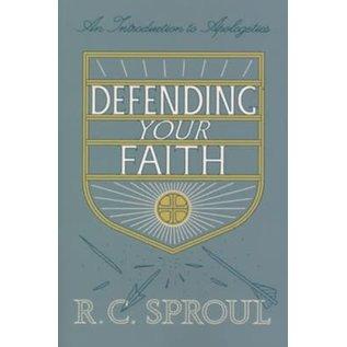 Defending Your Faith (R.C. Sproul), Paperback