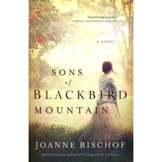 Blackbird Mountain Series #1: Sons of Blackbird Mountain (Joanne Bischof), Paperback