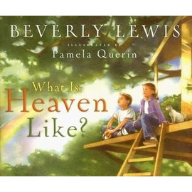 What is Heaven Like? (Beverly Lewis), Hardcover
