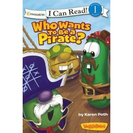 I Can Read Level 1: VeggieTales - Who Wants to Be a Pirate?