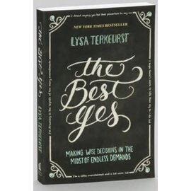 The Best Yes (Lysa TerKeurst), Paperback