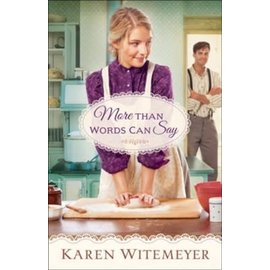 More Than Words Can Say (Karen Witemeyer), Paperback