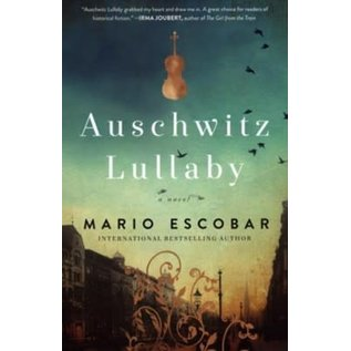 Auschwitz Lullaby (Mario Escobar), Paperback
