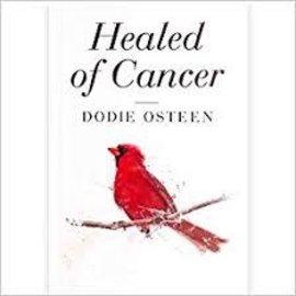 Healed of Cancer (Dodie Olsteen), Paperback