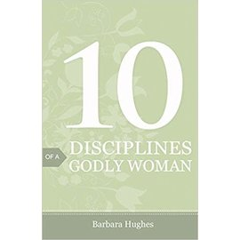 Good News Bulk Tracts: 10 Disciplines of a Godly Woman