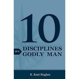Good News Bulk Tracts: 10 Disciplines of a Godly Man