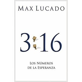 Good News Bulk Tracts: 3:16 Los Numeros de la Esperanza (Max Lucado)
