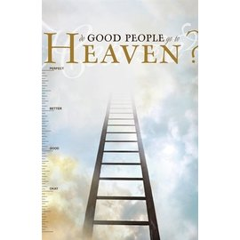 Good News Bulk Tracts: Do Good People go to Heaven?