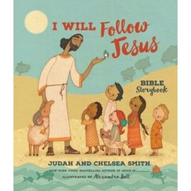 I Will Follow Jesus (Judah Smith, Chelsea Smith), Hardcover