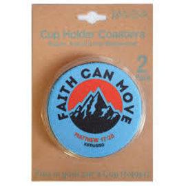 Cup Holder Coaster - Faith Can Move Mountains