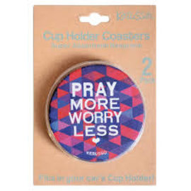 Cup Holder Coaster - Pray More, Worry Less