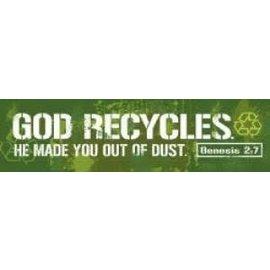 Bumper Sticker - God Recycles