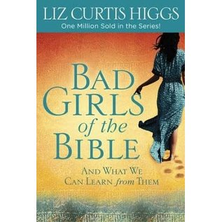 Bad Girls Of The Bible (Liz Curtis Higgs), Paperback w/Study Guide