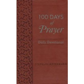 100 Days Of Prayer, Daily Devotional (Stephen Arterburn), Imitation Leather
