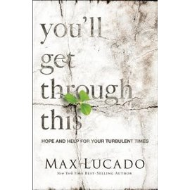 You'll Get Through This (Max Lucado), Paperback