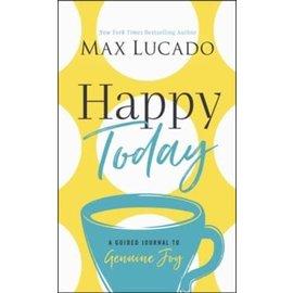 Happy Today (Max Lucado), Hardcover