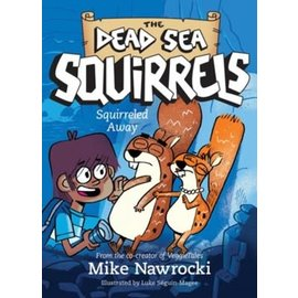 Dead Sea Squirrels #1: Squirreled Away (Mike Nawrocki), Paperback
