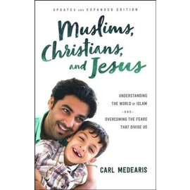 Muslims, Christians, and Jesus (Carl Medearis), Paperback