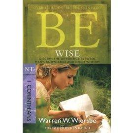 BE Wise: 1 Corinthians (Warren Wiersbe), Paperback