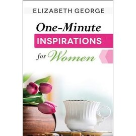 One-Minute Inspirations for Women (Elizabeth George)