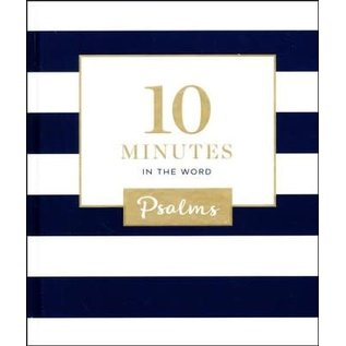 10 Minutes in the Word: Psalms, Hardcover