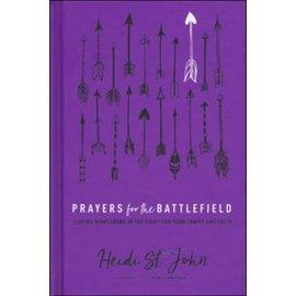 Prayers for the Battlefield (Heidi St. John), Hardcover
