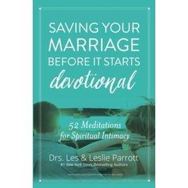 Saving Your Marriage Before it Starts Devotional (Les Parrott, Leslie Parrott), Hardcover