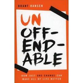 Unoffendable (Brant Hansen), Paperback