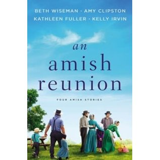 An Amish Reunion, 4-in-1 (Beth Wiseman, Amy Clipston, Kathleen Fuller, Kelly Irvin), Paperback