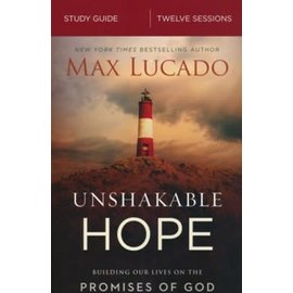 Unshakable Hope, Study Guide (Max Lucado), Paperback