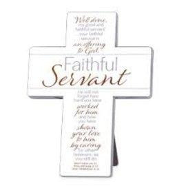 Cross - Faithful Servant