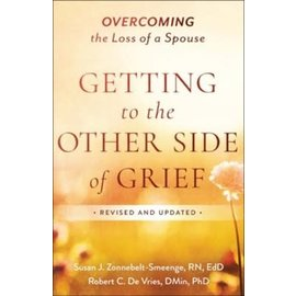 Getting to the Other Side of Grief (Susan J. Zonnebelt-Smeenge, Robert C. De Vries), Paperback