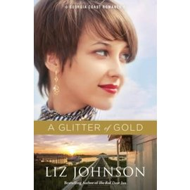 Georgia Coast Romance #2: A Glitter of Gold (Liz Johnson), Paperback