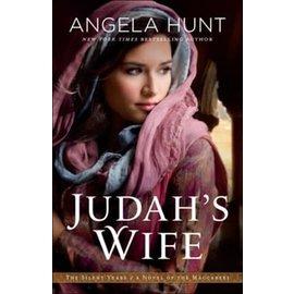 Silent Years #2: Judah's Wife (Angela Hunt), Paperback